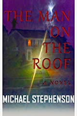 The Man On The Roof Kindle Edition