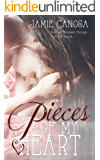 Pieces of my Heart (Pieces #3)