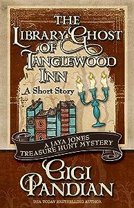The Library Ghost of Tanglewood Inn (A Jaya Jones Treasure Hunt Mystery Short Story)