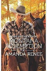 Home on the Ranch: Montana Redemption (Saddle Ridge, Montana) Kindle Edition