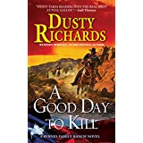 A Good Day To Kill A Byrnes Family Ranch Western (Byrnes Family Ranch series Book 6)