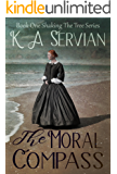 The Moral Compass (Shaking the Tree  Book 1)