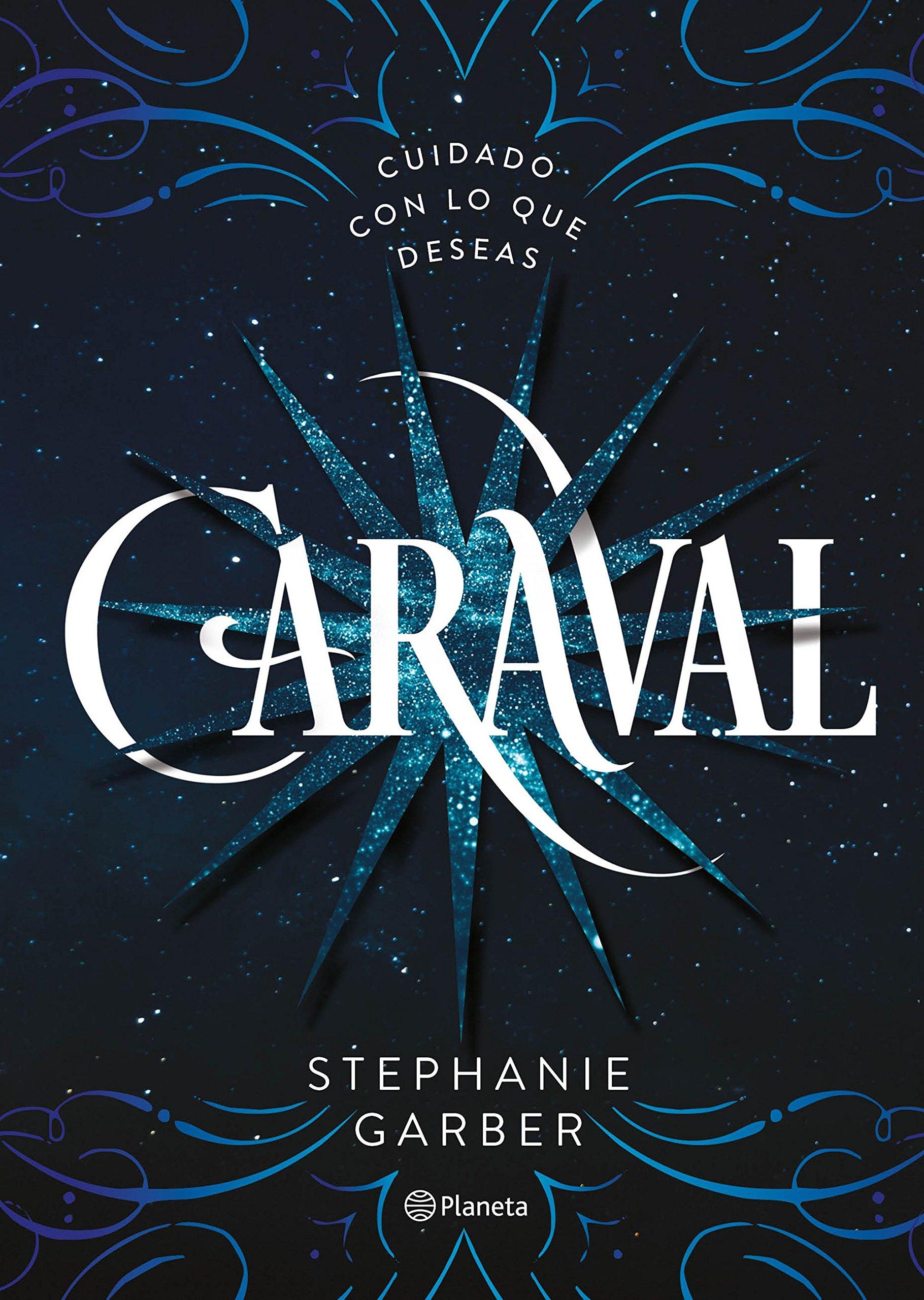 Caraval (Planeta Internacional): Amazon.es: Garber, Stephanie ...