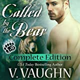 Called by the Bear - The Complete Edition: BBW Werebear Romance Serial Parts 1-9