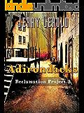 Reclamation Project 3: Adirondacks