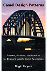 Camel Design Patterns Kindle Edition