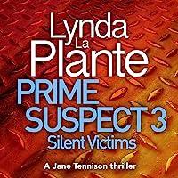 Silent Victims: Prime Suspect, Book 3