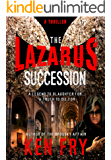 The Lazarus Succession: An Epic Historical Thriller