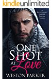 One Shot At Love: A Billionaire Single Father Romance