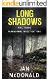 Long Shadows (A Mike Travis Paranormal Investigation Book 3)