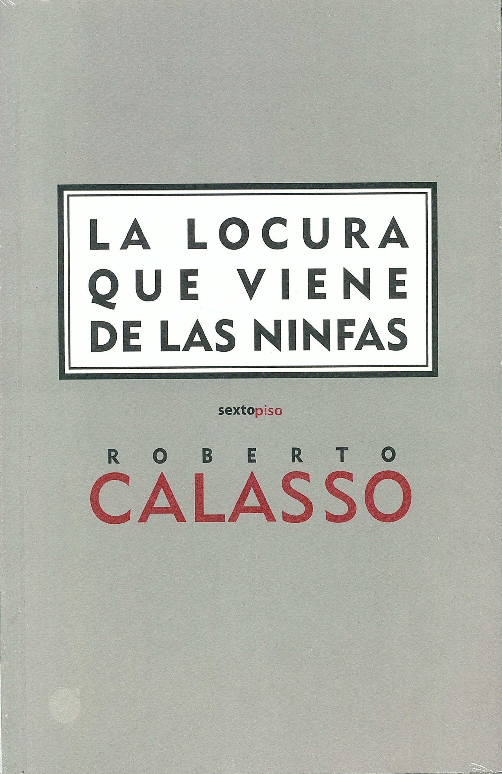 Download La locura que viene de las ninfas (Clásicos Sexto Piso) (Spanish Edition) pdf epub