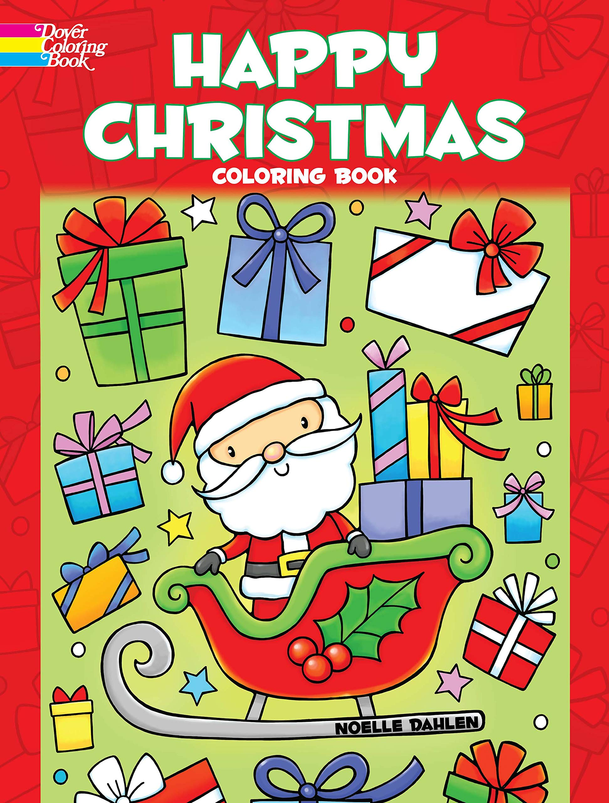 - Happy Christmas Coloring Book (Dover Coloring Books): Noelle