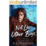 Not Like Other Boys: (M/M bully romance)