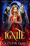 Ignite (Midnight Fire Series Book 1) (English Edition)
