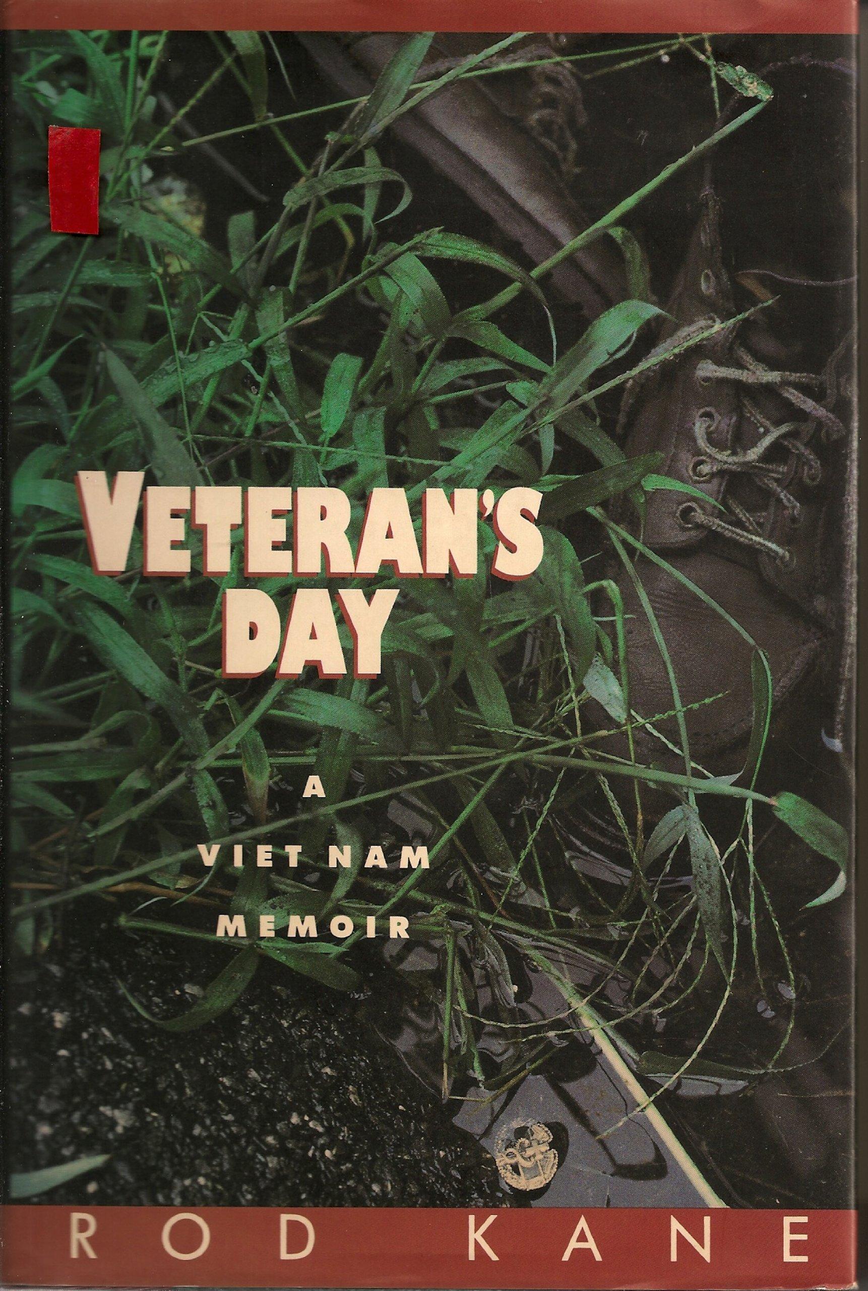 Veteran's Day: A Viet Nam Memoir: Rod Kane: 9780517569054: Amazon.com: Books