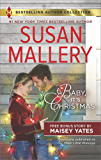 Baby, It's Christmas & Hold Me, Cowboy (Harlequin Bestselling Author Collection)