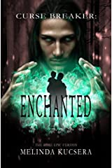 Curse Breaker: Enchanted: [The More Epic Version] Kindle Edition