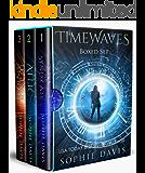 Timewaves Series: Books 1-3 plus Novella (Timewaves Boxed Set Book 1)