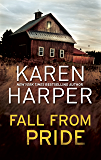 Fall From Pride (The Home Valley Series Book 1)