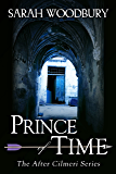 Prince of Time (The After Cilmeri Series Book 4)