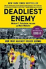 Deadliest Enemy: Our War Against Killer Germs Kindle Edition