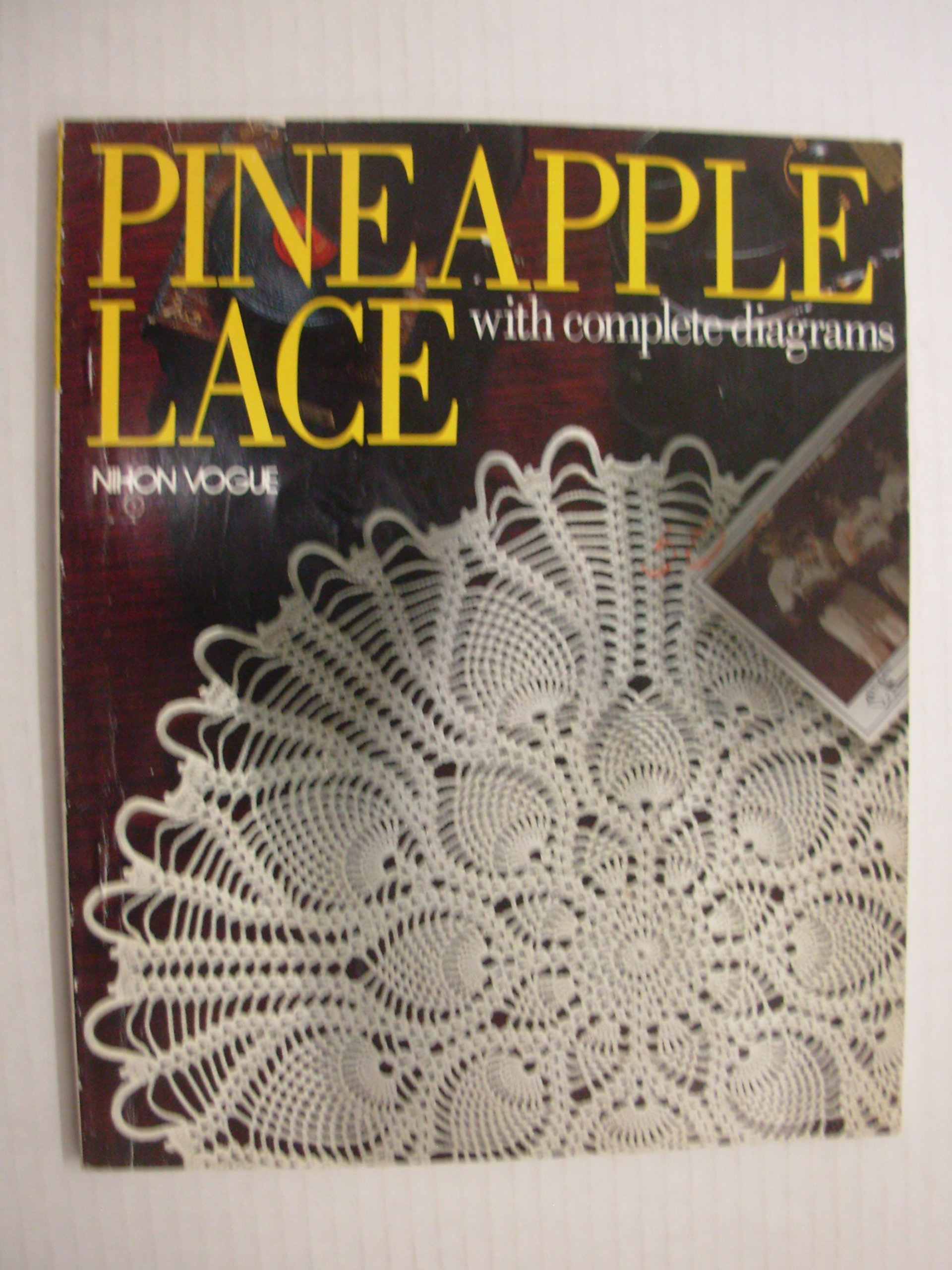 Pineapple Lace With Complete Diagrams Nihon Vogue 9780870407413