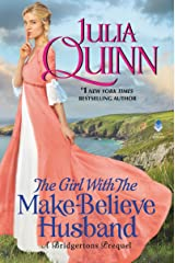 The Girl With The Make-Believe Husband: A Bridgertons Prequel Kindle Edition