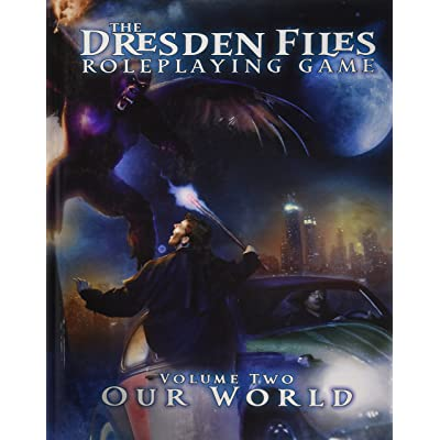The Dresden Files Roleplaying Game, Vol. 2: Our World: Leonard Balsera, Chad Underkoffler, Clark Valentine, Jim Butcher: Toys & Games