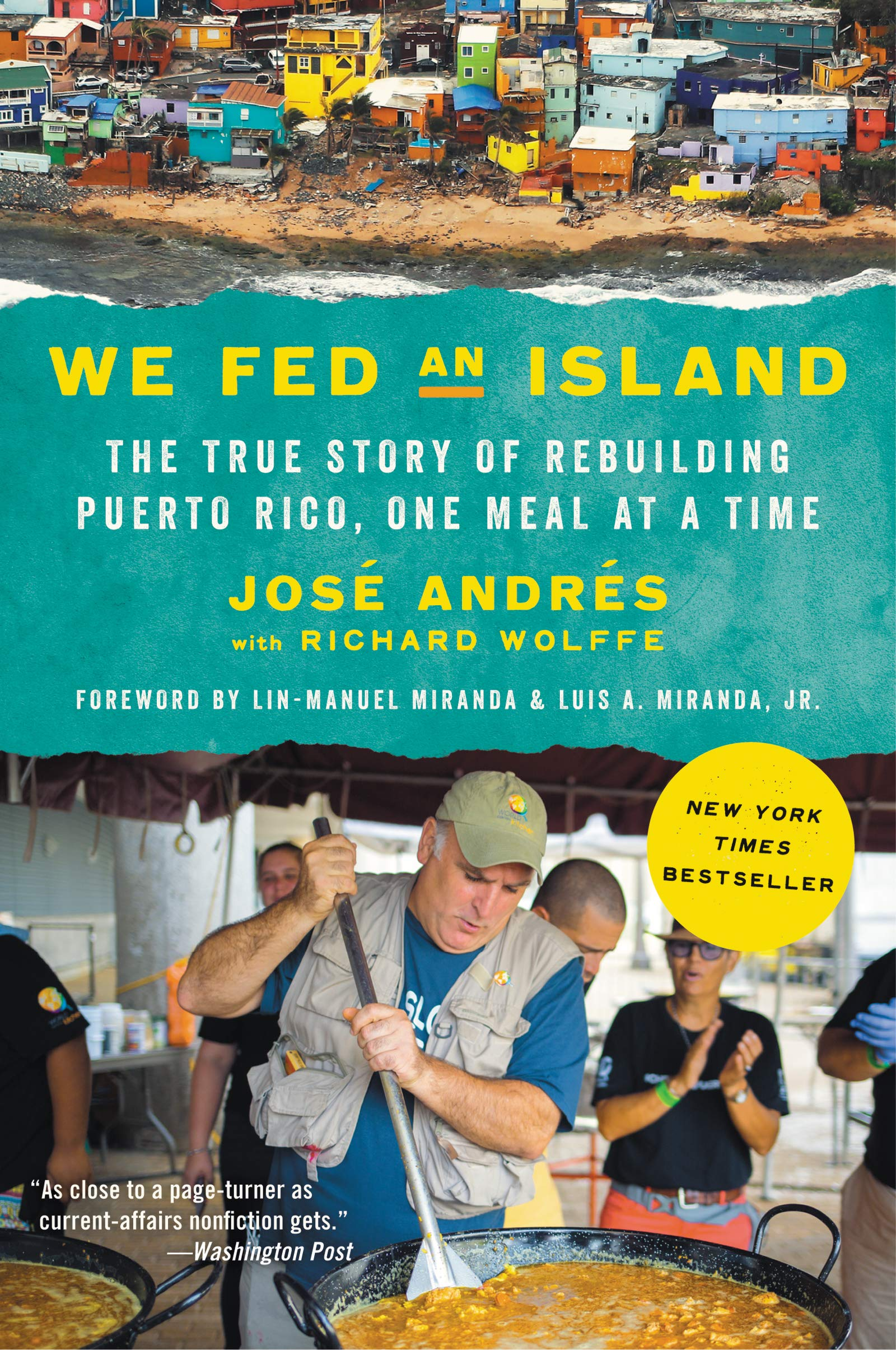 We Fed an Island: The True Story of Rebuilding Puerto Rico, One ...