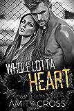 Whole Lotta Heart (Rock Star Hearts Book 4)