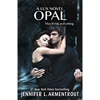 Opal (Lux - Book Three) (Lux Series 3) (English Edition)