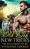 Old Dog, New Tricks (Wild Operatives Book 4) (English Edition)