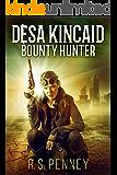 Desa Kincaid - Bounty Hunter: A Sci-Fi Western