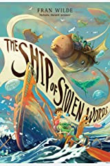 The Ship of Stolen Words Kindle Edition