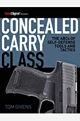 Concealed Carry Class: The ABCs of Self-Defense Tools and Tactics Paperback