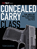 Concealed Carry Class: The ABCs of Self-Defense Tools and Tactics