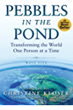 Pebbles in the Pond (Wave Five): Transforming the World One Person at a Time