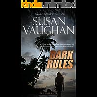 Dark Rules (The DARK Files Book 4)