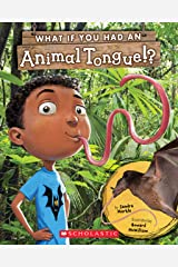 What If You Had An Animal Tongue!? (What If You Had... ?) Kindle Edition