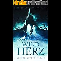 Windherz (Lichtsplitter-Saga 1/4)