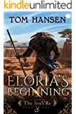 Eloria's Beginning: A GameLit Epic (Enter The louVRe Book 1)
