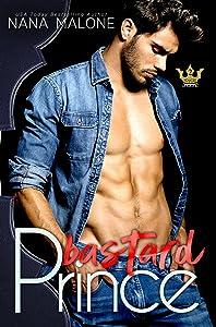 Bastard Prince (Royals Undone Book 2)
