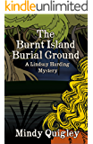 The Burnt Island Burial Ground: Lindsay Harding Mystery Series (Reverend Lindsay Harding Mystery Book 3)