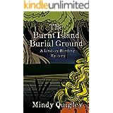 The Burnt Island Burial Ground: Lindsay Harding Mystery Series (A Lindsay Harding Mystery Book 3)