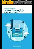 Como Escrever Um Livro 1: A Preparação do Autor