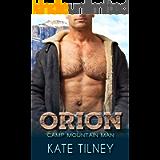 ORION: a BBW, mountain man instalove short romance (Camp Mountain Man Book 11)