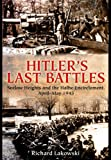 Hitler's Last Battles: Seelow and the Halbe Encirclement, April-May 1945