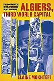 Algiers, Third World Capital: Freedom
