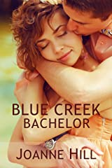 Blue Creek Bachelor Kindle Edition