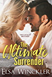 The Ultimate Surrender (The Cavallo Brothers Book 3)